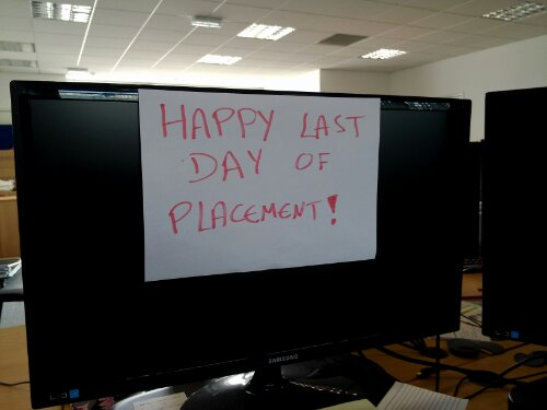 Happy last day of placement!